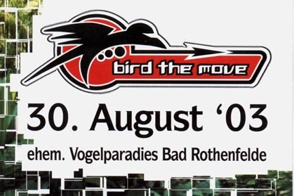 Bad Rothenfeld - 2003.08.31 Bird The Move
