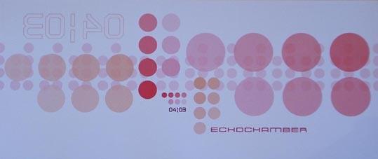 2003.04 a Echochamber