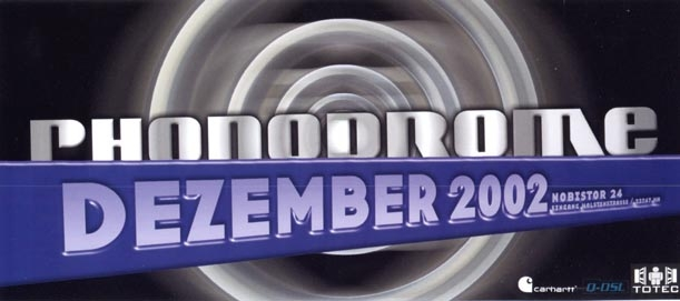 2002.12 a Phonodrome