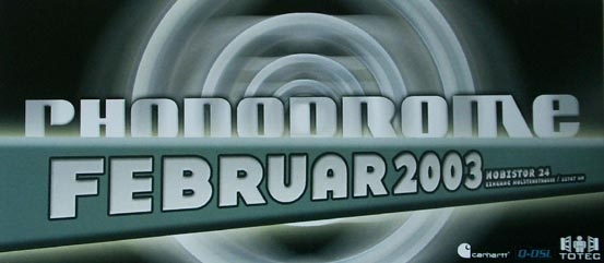 2003.02 a Phonodrome