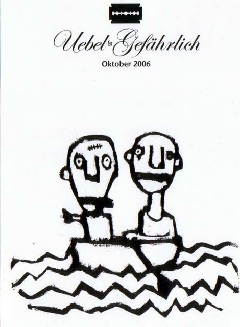 2006.10_a Uebel & Gefaehrlich