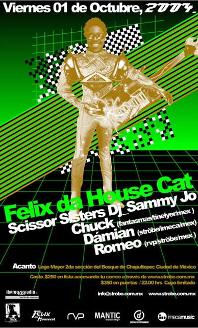 2004.10.01 Felix da Housecat Mexico