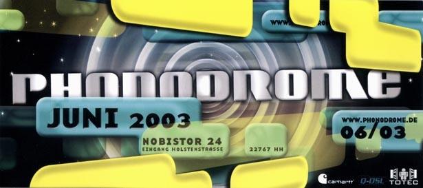 2003.06 a Phonodrome